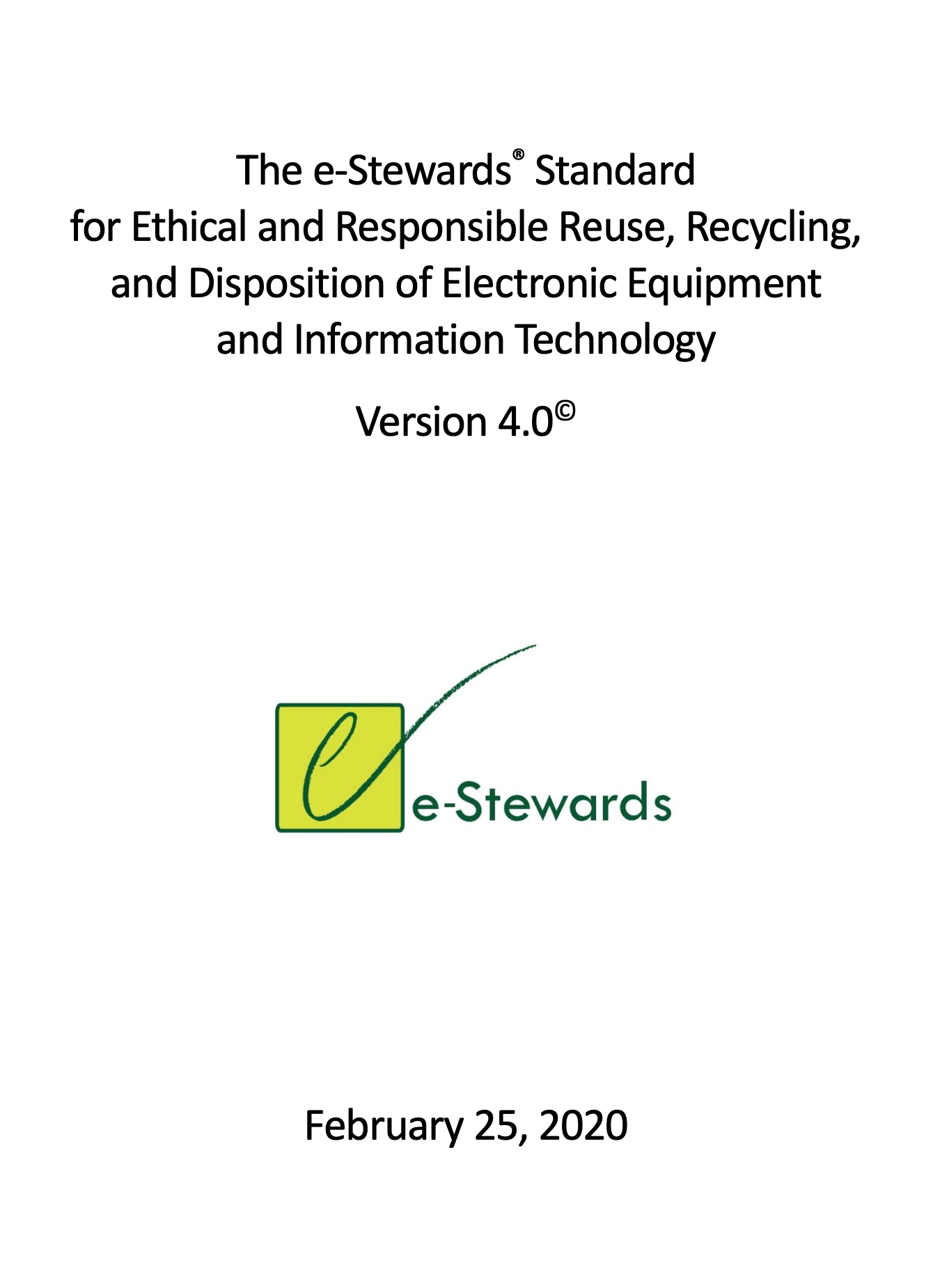 e-Stewards Publishes Latest Version (V4.0) of its Ethical Electronics Reuse and Recycling Standard